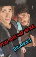 You are my Soul [Blarlie] by Anwinichi