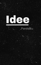 Idee  by _PandaBlu