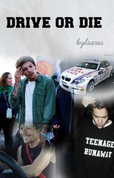Drive or Die / Larry Stylinson ✔