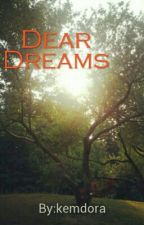 Dear Dreams by kemdora