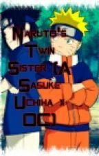 Naruto's Twin Sister (A Sasuke Uchiha x OC) by DemonNekoWolfie
