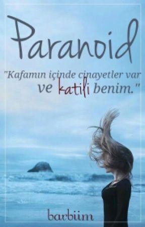 PARANOİD by Barbiim