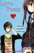 Love Poem by rayanimefreak