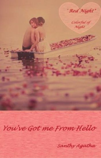 You've Got Me From Hello - Red Night [ Colorful Of Love ] NOVEL EDITION