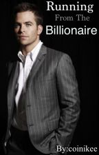 Running From The Billionaire by coinikee
