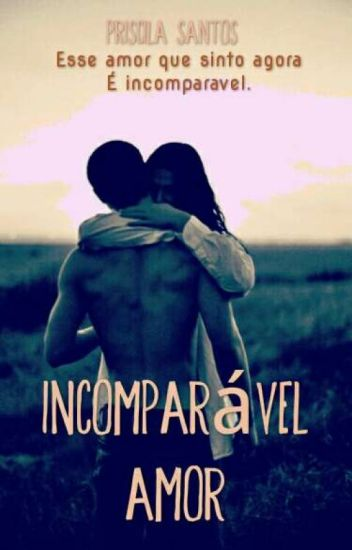 Incomparável Amor