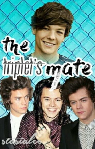 The Triplets Mate [Styles/Tomlinson]