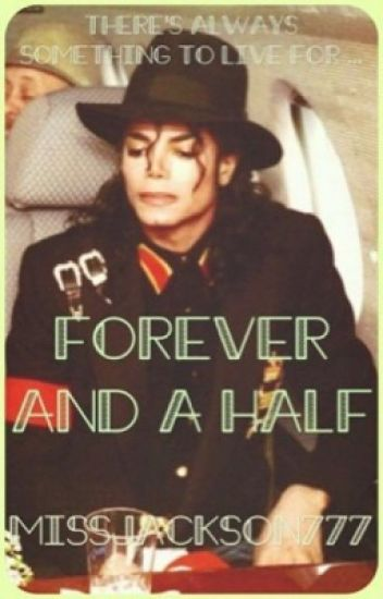Forever And A Half || Michael Jackson