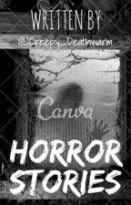 Historias de terror by Creepy_Deathwarm