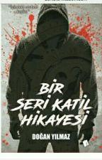 Bir Seri Katil Hikayesi (Kitap Oldu) by Daishuman