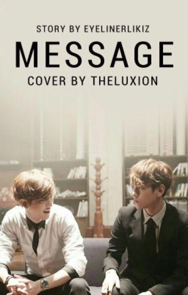 Message // ChanBaek