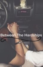 Between The Hardships • Hayes Grier ; Sequel To Between The Lines by ray1344
