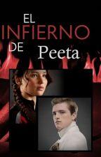 """El Infierno de Peeta - 1er. Libro de la """"Trilogía de Peeta"""" by ale_giron"""