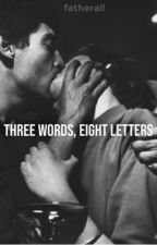 ⭐️ Three words, eight letters by fatherall