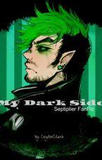 My Dark Side by CeylinStark