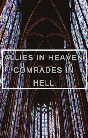 allies in heaven, comrades in hell by Stylinbeats