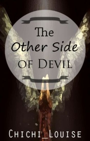 The other side of DEVIL [COMPLETED]