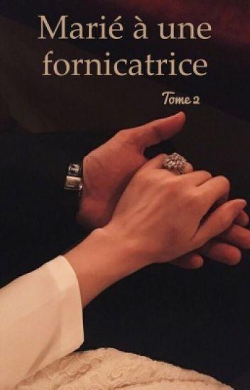 Marié à une fornicatrice | Tome 2 |