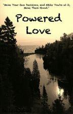 Powered Love by JaileiaJuliet