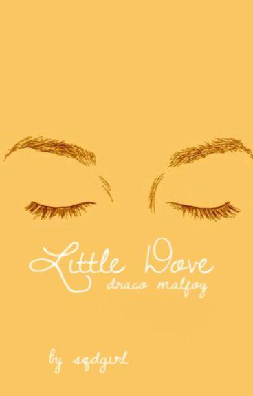 Little Dove | Draco Malfoy