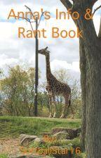 Anna's Info & Rant Book by SoftballStar16