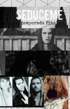 Seduceme TERMINADA. (James Maslow y ___.) Secuestrada 3. by CamilaRusher