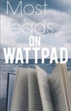 Most Reads on Wattpad by imagine_writerX