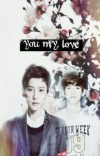 you my love by sarah-jong