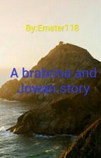 A brabrina and Jowan story (HIATUS) by Emster118