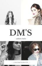 DMs//A.I by -_cherryknots_-