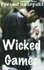 Wicked games prevod na srpski by music_1love