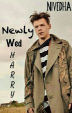 Newly Wed Harry *BOOK 1* by nivi20997