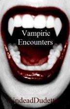 Vampiric Encounters by AnImaginator99