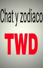 ZODIACO Y CHAT DE THE WALKING DEAD by ferchwalker3