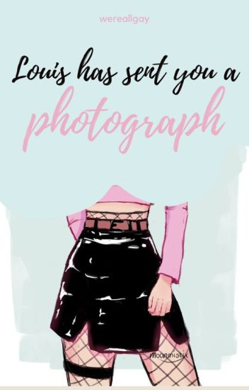 Louis has sent you a photograph ; larry.