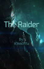 The Raider by 8366055a