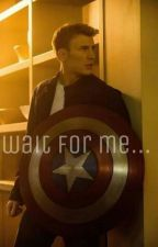 Wait For Me// Steve Rogers- Captain America by saint_potter