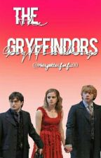The Gryffindors by harrypotterfanfic00