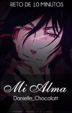 Mi alma [Sebastián x lector] by Danielle_Chocolatt