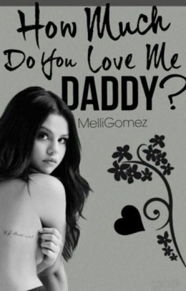 How much do you love me, Daddy? (Daddy kink!) Jelena/Julena