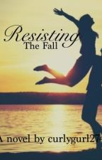 Resisting The Fall ( Austin Mahone Lovestory/ Fanfic ) by curlygurl274