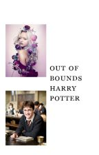 Out of Bounds (Harry Potter) by adri_nne
