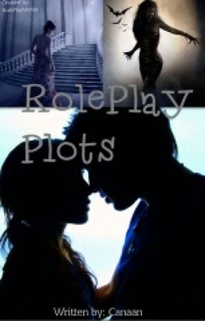 roleplay plots by Canaan