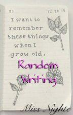 Random Writing by VixxSweetheart