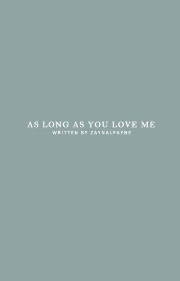 As Long As You Love Me » Bieber