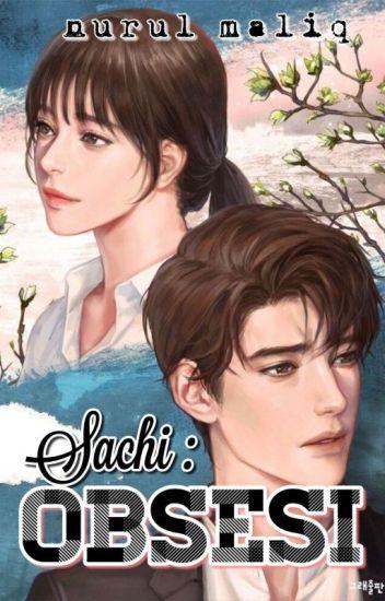 Sachi : OBSESI