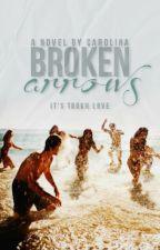 Broken Arrows by paintedstories