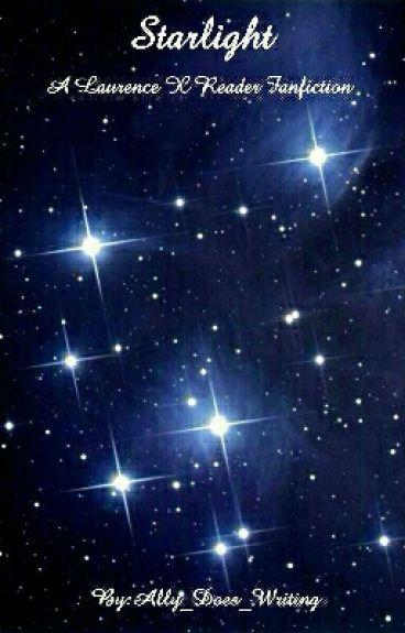 Star Light (Laurence X Reader)
