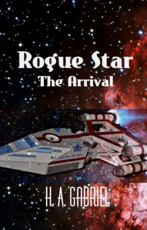Rogue Star: The Arrival by HunterKillerSlayer