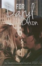 For Daryl Dixon [part 1] by BethGreenesJournal